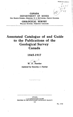 Annotated Catalogue of and Guide to the Publications of the Geological Survey Canada  1845 1917 PDF