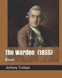 The Warden  1855  PDF