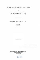 Year Book - Carnegie Institution of Washington: Volumes 16-17