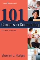 101 Careers in Counseling, Second Edition: Edition 2