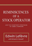 Reminiscences of a Stock Operator and The Investment Strategies of Jesse Livermore