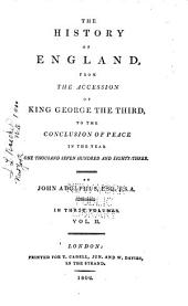 The History of England: From the Accession of King George the Third, to the Conclusion of Peace in the Year One Thousand Seven Hundred and Eighty-three, Volume 2