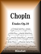 Chopin - Études Op.10