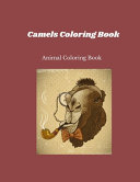Camels Coloring Book Animal Coloring Book