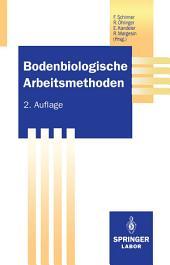 Bodenbiologische Arbeitsmethoden: Ausgabe 2