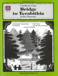 A Guide for Using Bridge to Terabithia in the Classroom PDF