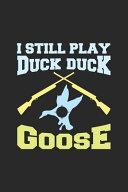 I Still Play Duck Duck Goose Book PDF