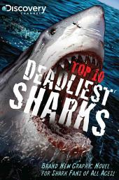 Discovery Channel's Top 10 Deadliest Sharks