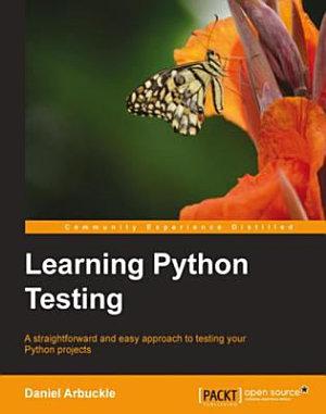 Learning Python Testing PDF