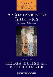 A Companion to Bioethics PDF