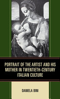 Portrait of the Artist and His Mother in Twentieth Century Italian Culture PDF