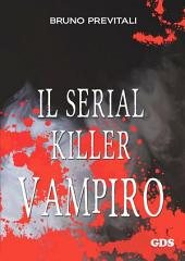 Il serial Killer Vampiro