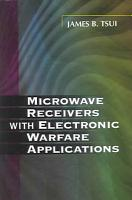 Microwave Receivers with Electronic Warfare Applications PDF