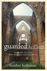 Guarded by Christ