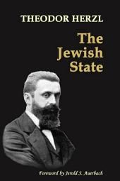 The Jewish State: with 2014 Foreword by Jerold S. Auerbach