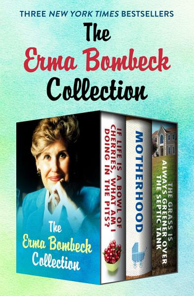 Download The Erma Bombeck Collection Book