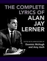 The Complete Lyrics of Alan Jay Lerner PDF