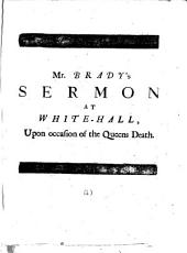 A sermon [on James i,2] preached ... upon occasion of her late majesties death: Volume 4