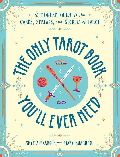 The Only Tarot Book You ll Ever Need PDF