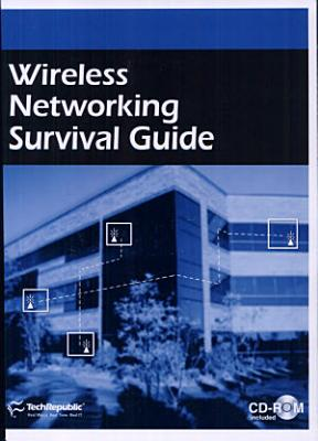 Wireless Networking Survival Guide PDF