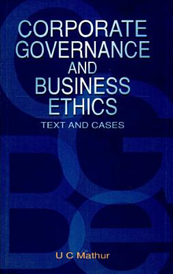 Corporate Governance And Business Ethics   Text And Cases PDF