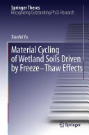 Material Cycling of Wetland Soils Driven by Freeze-Thaw Effects