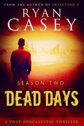 Dead Days: Season Two