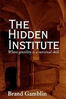 The Hidden Institute PDF