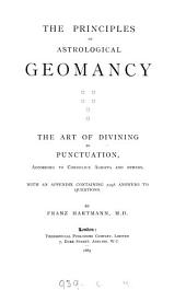 The principles of astrological geomancy, the art of divining by punctuation