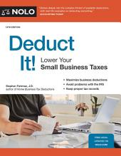 Deduct It!: Lower Your Small Business Taxes, Edition 14