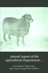 Annual Report of the Agricultural Experiment Station of the University of Wisconsin: Volume 23