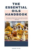 The Essential Oils Handbook PDF
