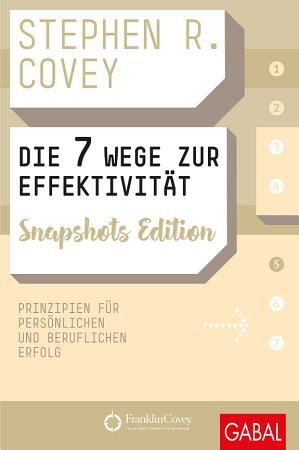 Die 7 Wege zur Effektivit  t Snapshots Edition PDF