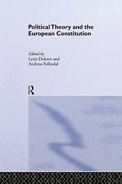Political Theory and the European Constitution PDF