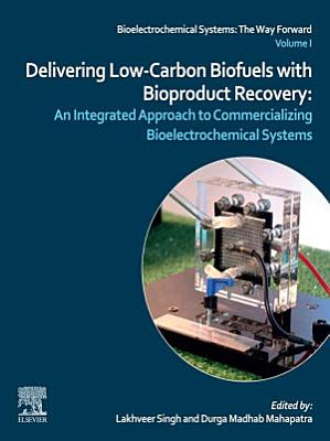 Delivering Low-Carbon Biofuels with Bioproduct Recovery