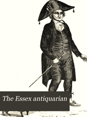 The Essex Antiquarian: Volume 7
