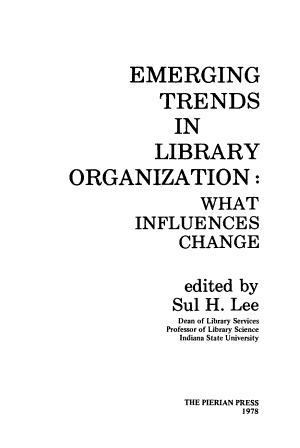 Emerging Trends In Library Organization