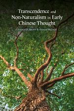 Transcendence and Non-Naturalism in Early Chinese Thought