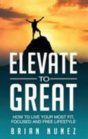 Elevate to Great