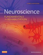 Neuroscience - E-Book: Fundamentals for Rehabilitation, Edition 4