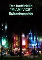 Der inoffizielle  Miami Vice  Episodenguide PDF