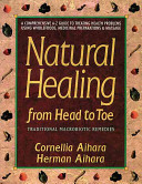 Natural Healing from Head to Toe PDF