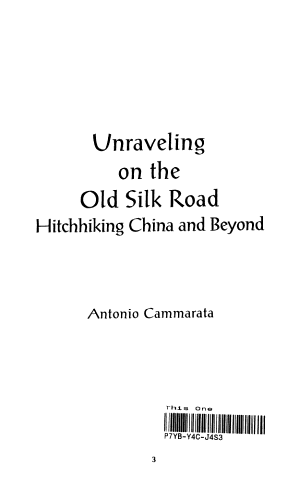 Unraveling on the Old Silk Road PDF