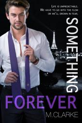 Something Forever: Something Great #3