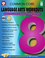 Common Core Language Arts Workouts  Grade 8 PDF