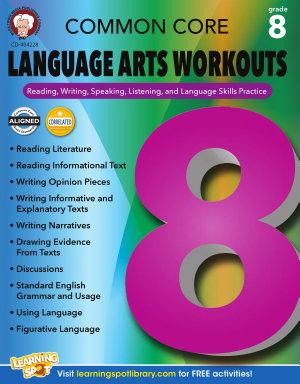 Common Core Language Arts Workouts  Grade 8