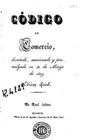 Código de comercio: decretado, sancionado y promulgado en 30 de Mayo de 1829