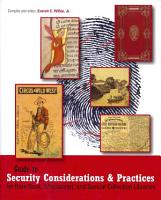Guide to Security Considerations and Practices for Rare Book  Manuscript  and Special Collection Libraries PDF