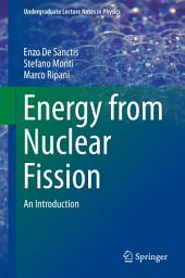 Energy from Nuclear Fission: An Introduction