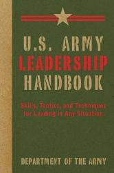 U S Army Leadership Handbook Book PDF